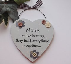 Mums Are Like Buttons Wooden Plaques