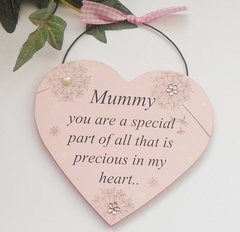 Mummy you area special part of all that is precious to my heart Gift Plaque