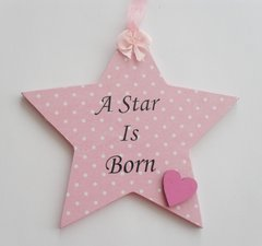 A Star is Born Baby Girl Wooden Star