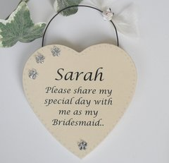 Will You Be My Bridesmaid Personalised Wooden Plaque