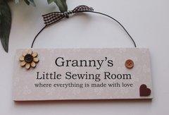 Granny's Little Sewing Room Wooden Door Plaque