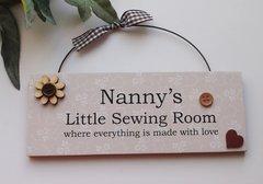 Nanny's Little Sewing Room Wooden Door Plaque