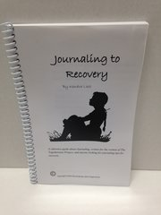 Journaling to Recovery (New, Revised edition)