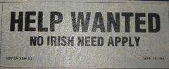 Sign - Help Wanted No Irish Need Apply