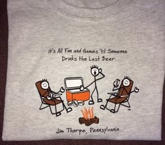T Shirt It's All Fun & Games 'til someone Drinks the Last Beer