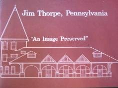 Book - Jim Thorpe, Pennsylvania, An Image Preserved