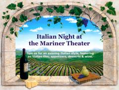 Italian Night at the Mariner, Friday, July 21, 6:00 pm
