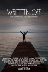 Written Off Premiere, Friday, June 30, 7:00 pm
