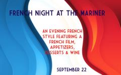 French Night at the Mariner, Saturday, September 22, 6:00 pm