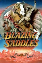 Blazing Saddles, Saturday, July 15, 7:00 pm