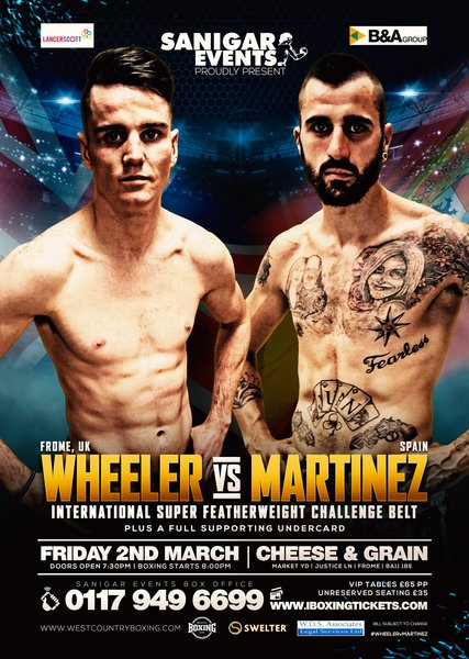 WHEELER VS MARTINEZ, 2nd March 2018, Frome (Prices from)