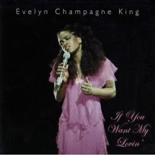 'If You Want My Love' Evelyn King