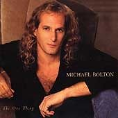 Michael Bolton 'The One Thing'