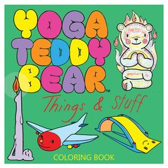 6+ Yoga Teddy Bear Things & Stuff Coloring Book