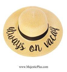 "Wide Brim ""Always On Vacay"" Sun Hat"
