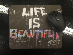 """""""Life Is Beautiful"""" Mouse Pad"""