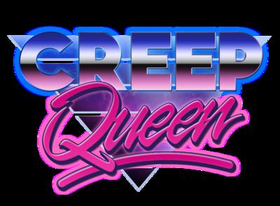 Creep Queen