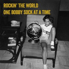 Rockin' the World One Bobby Sock at a Time