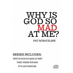 Why is God so Mad at Me? CD Series