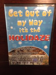 Get Out Of My Way - It's The Holidaze
