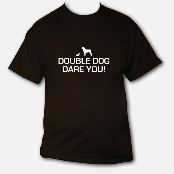 Double Dog Dare You