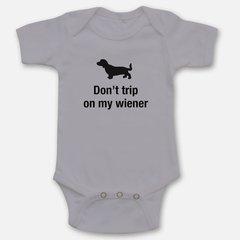 Don't Trip on my Wiener Onesie