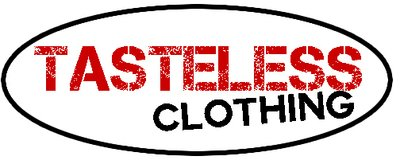 Tasteless Clothing