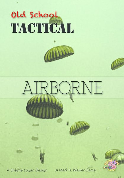 Old School Tactical Paratroop Expansion Volume II