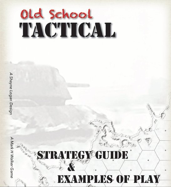 Old School Tactical Vol II Strategy Guide