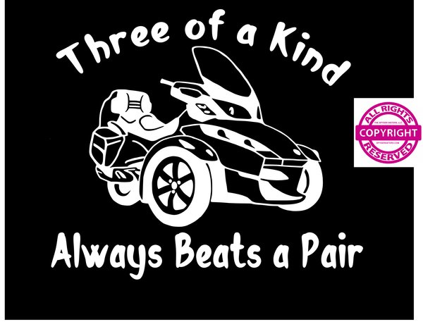 Can Am Spyder Of A Kind Beats A Pair Vehicle Decal Sticker The - Vehicle decals and stickers