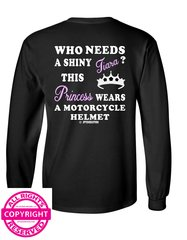 Can Am Spyder- WHO NEEDS A TIARA THIS PRINCESS WEARS A HELMET Long and Short  Sleeve Shirts