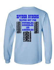 Can Am Spyder - Spyder Ryders Watch Out For - Long Sleeve Shirt