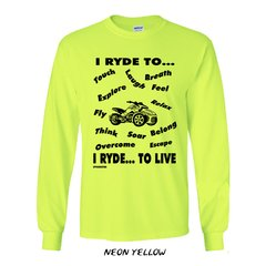 Can Am Spyder - I RYDE TO LIVE  -  Long Sleeve Shirts