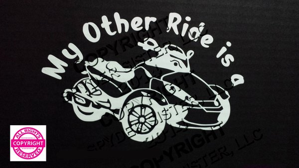 Can Am Spyder RS Vehicle Decal Sticker - My Other Ride is a RS