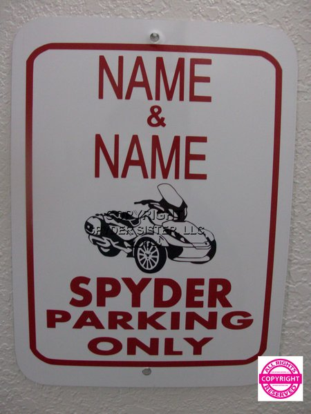 Can Am Spyder ST Limited Personalized Two Name Parking Sign