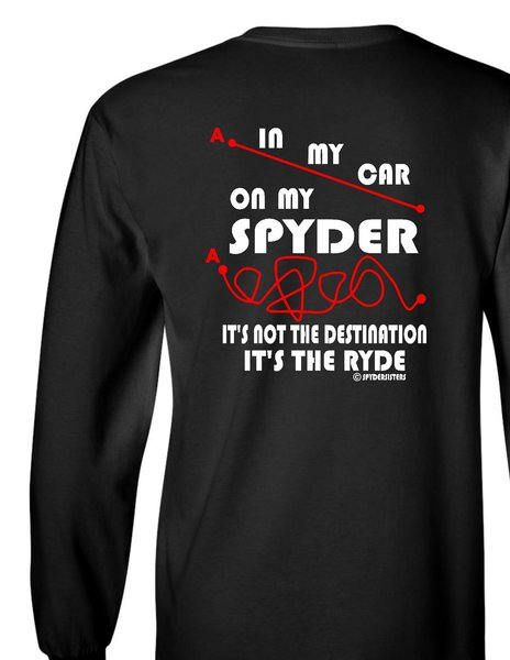Can Am Spyder-It's not the Destination - Long and Short  Sleeve Shirts