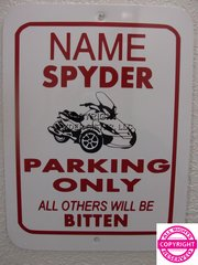 Can Am Spyder ST Personalized Single Name Parking Sign