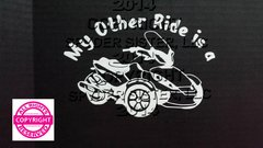 Can Am Spyder ST Vehicle Decal Sticker - My Other Ride is a ST