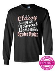 Can Am Spyder - I'm a Classy Sassy and a Bit Smart Assy Spyder Ryder- Long Sleeve