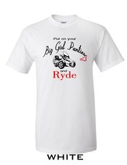 Can Am Spyder-Put on your Big Girl Panties- Long and Short  Sleeve Shirts