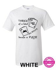 Can Am Spyder - Three of a Kind Always Beats a Pair - Short Sleeve Shirt