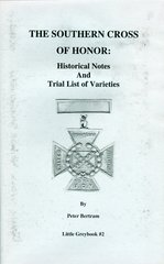 The Southern Cross of Honor: Historical Notes and Trial List of Varieties