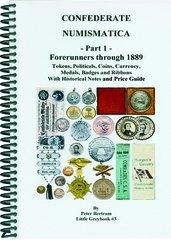 Confederate Numismatica - Part 1: Forerunners through 1889