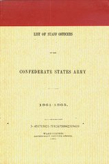 LIST OF STAFF OFFICERS OF THE CONFEDERATE STATES ARMY 1861-1865