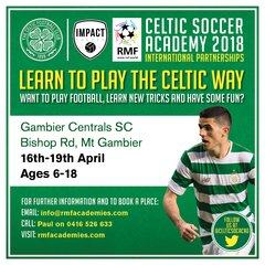 Expression of Interest Celtic FC Soccer Academy MT GAMBIER, SA in APRIL 2018