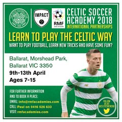 Expression of Interest Celtic FC Soccer Academy BALLARAT in APRIL 2018