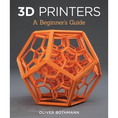Fox Chapel-3D Printers: A Beginner's Guide