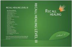 RECALL HEALING LEVEL 3