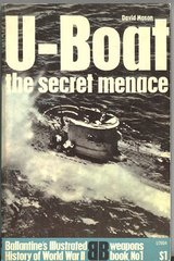 U-BOAT THE SECRET MENACE - BALLENTINE'S WEAPONS BOOK 1 - MASON