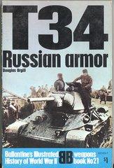 T34 RUSSIAN ARMOR - BALLANTINE'S WEAPONS BOOK 21 - ORGILL